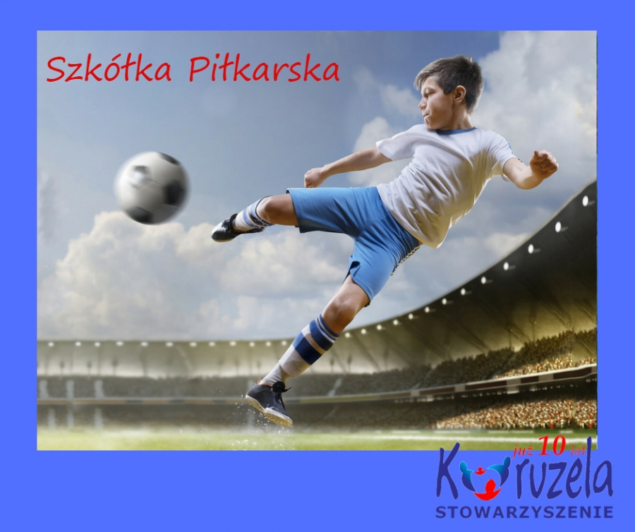 Szkółka Piłkarska - edycja letnia