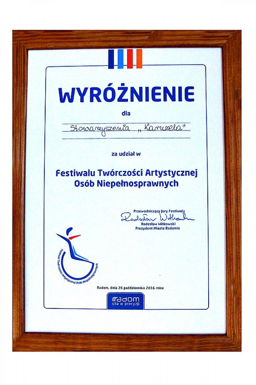 2016 Wyróżnienie za udział w III edycji Festiwalu Twórczości Osób Niepełnosprawnych